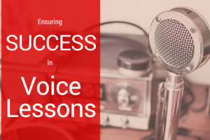 Ensuring Success in Voice Lessons