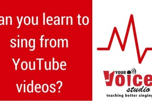 Can yo learn to sing from YouTube videos?